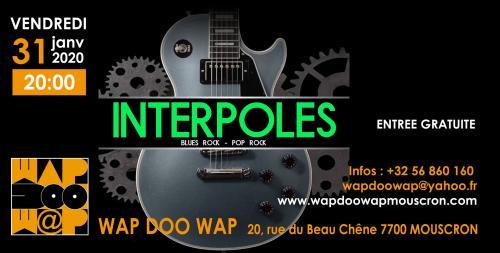 Interpoles et ses reprises Blues-Rock / Pop-Rock