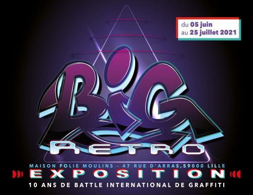 L'expo Big Retro pour les dix ans du Battle International de Graffiti