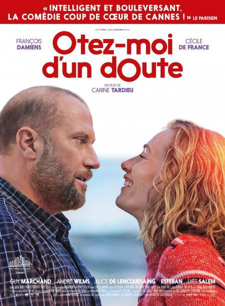 «Otez-moi d'un doute» : Petite merveille avec François Damiens, Cécile De France et Esteban des Naive New Beaters