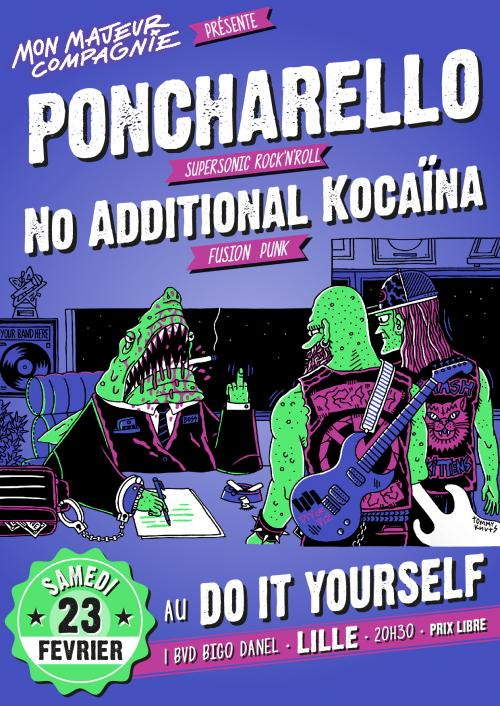 Poncharello + No Additional Kocaïna