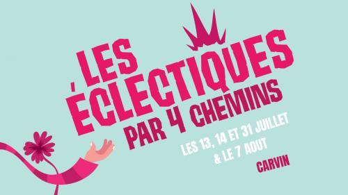 Festival Les Éclectiques, par quatre chemins