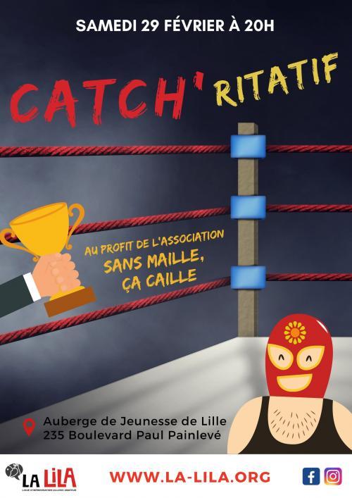 « Catch'ritatif » par la LILA