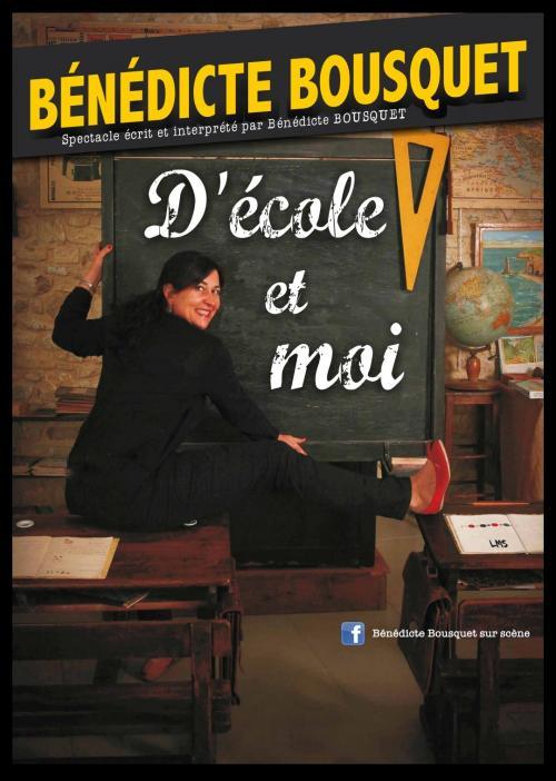 D'école et moi avec Bénédicte Bousquet