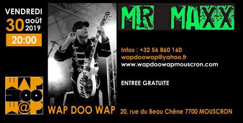 Mr Maxx en trio au Wap Doo Wap