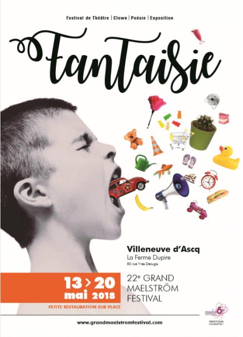 Le Grand Maëlstrom Festival 2018 – Fantaisie