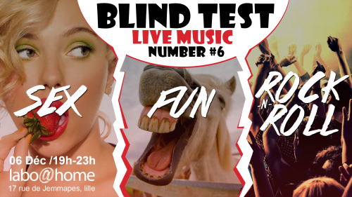 Blind test #6 : Sex, fun & rock'n'roll