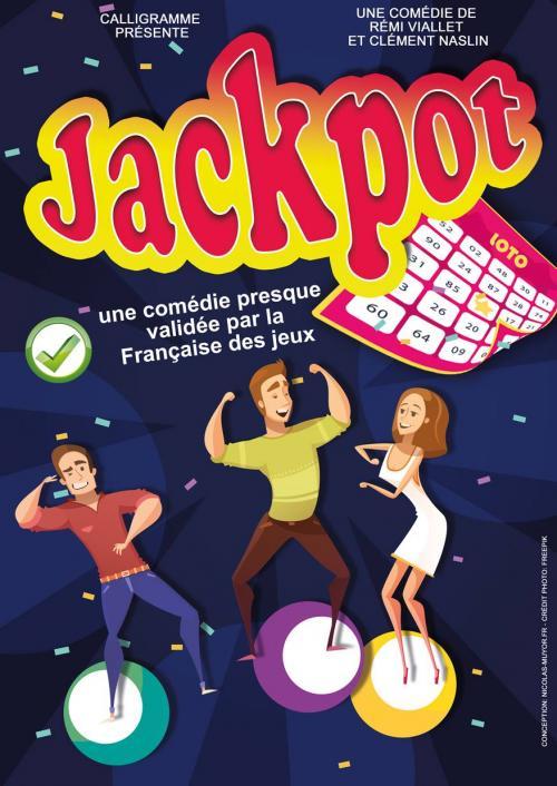 Jackpot : théâtre et Euro millions… ou presque !