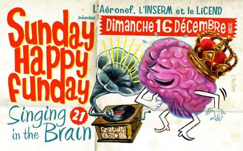 Sunday Happy Funday #21 : singing in the brain