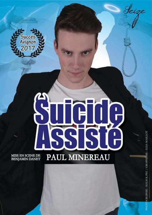 Suicide assisté – Paul Minereau