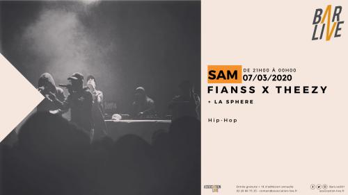 Fianss x Theezy + La Sphère