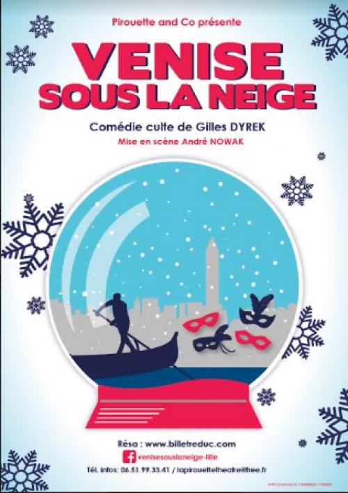 Venise sous la neige, la comédie de Gilles Dyrek