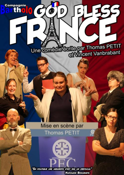 God bless France, par la compagnie Bartholo