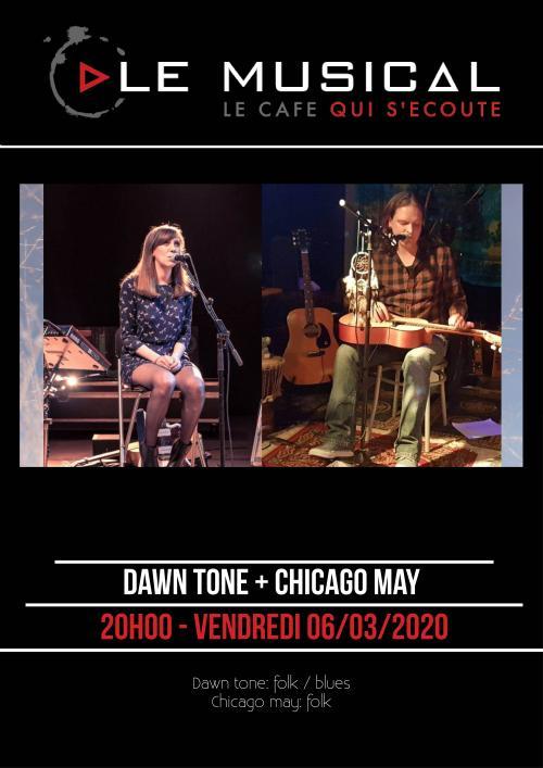 Chicago May + Dawntone au Musical