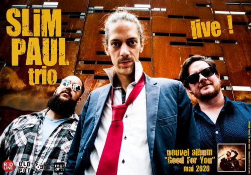 Slim Paul Trio à la Bulle Café