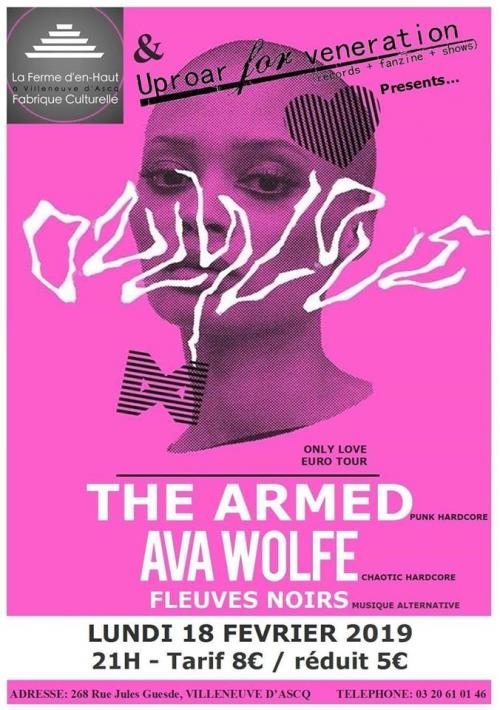 The Armed + Ava Wolfe + Fleuves noirs