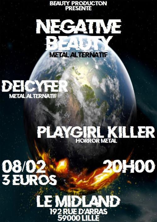 Negative Beauty + Deicyfer + Playgirl Killer