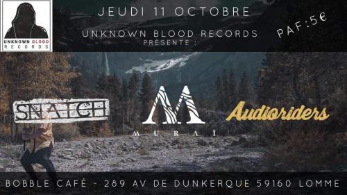 UBR show : Muraï + Audioriders + Snatch