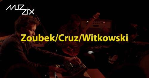 Zoubek-Cruz-Witkowski à La Malterie