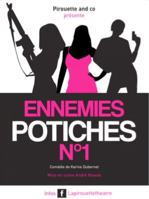 Ennemies potiches n°1, une comédie de Karine Dubernet