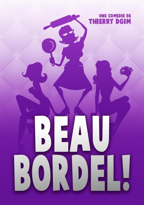 Beau Bordel