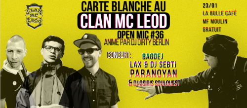 Open Mic #36 – Carte Blanche au Clan Mc Leod