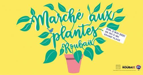 Marché aux Plantes de Roubaix 2021