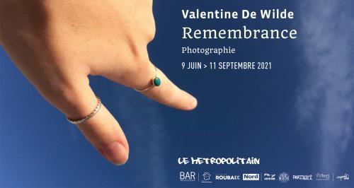 Remembrance, l'expo de Valentine de Wilde