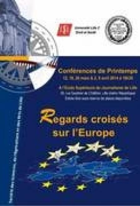 L'Europe au menu des Conférences de printemps à Lille