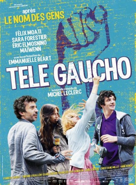 «Télé Gaucho»: Comédie engagée !