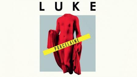 Luke de retour avec «Porcelaine»