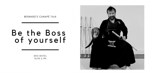 Rencontre : Be the boss of yourself