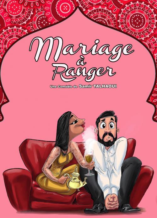 Mariage à ranger, une comédie de Samir Talhaoui
