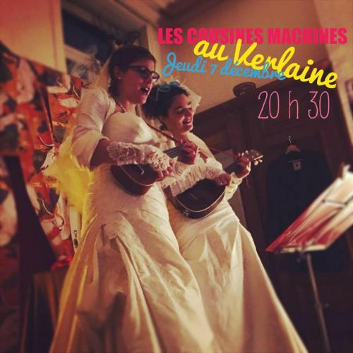 Les Cousines Machines au Verlaine