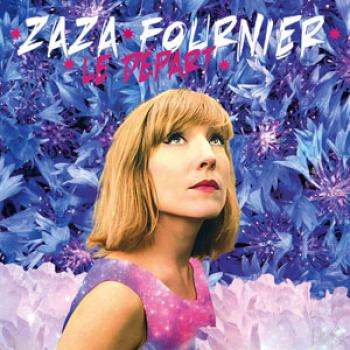 Zaza Fournier : le Départ