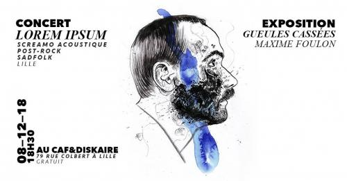 Lorem Ipsum + Exposition Maxime Foulon