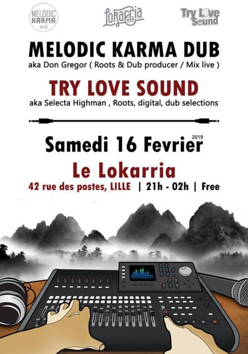 Melodic Karma Dub + Try Love Sound