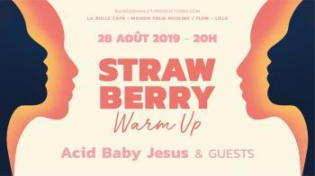 Le Warm Up du Strawberry Fest