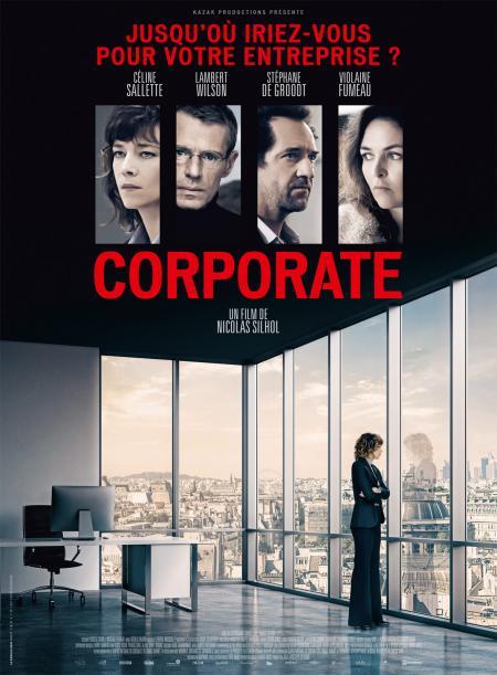 «Corporate» : Entreprise, ton univers impitoyable – Rencontre avec Céline Sallette et le réalisateur Nicolas Silhol