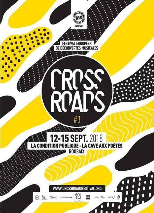 La 3e édition du Crossroads, festival européen de découvertes musicales
