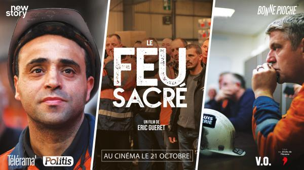 «Le Feu Sacré» : Un documentaire puissant sur le combat d'ouvriers du Valenciennois