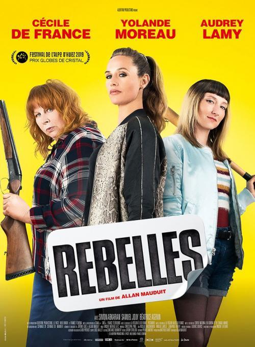 «Rebelles» : Tournée à Boulogne-sur-Mer, une comédie rock avec Cécile de France, Audrey Lamy et Yolande moreau