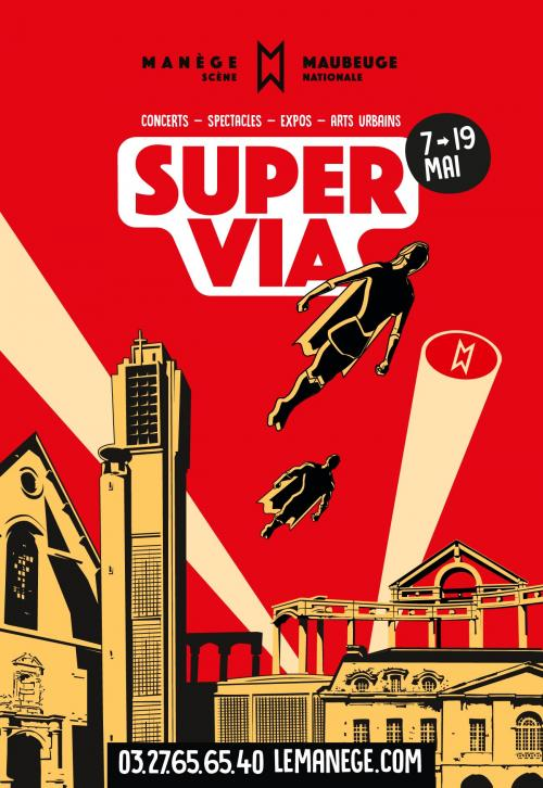 SUPER VIA, le festival de Maubeuge