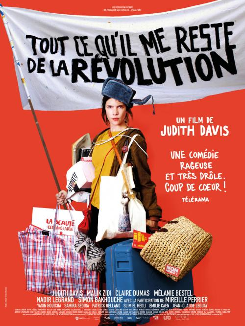 «Tout ce qu'il me reste de la Révolution» : Judith Davis signe une comédie politique et citoyenne décapante !