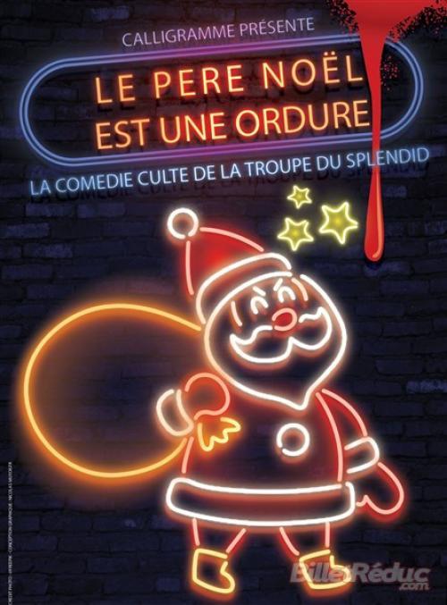 Le père Noël est une ordure