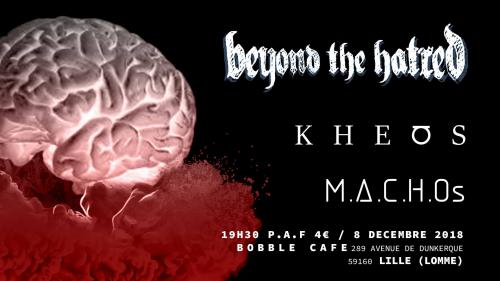Beyond the Hatred + Kheos + Machos