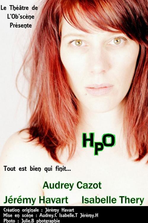 Théâtre de l'Ob'scène présente HPO
