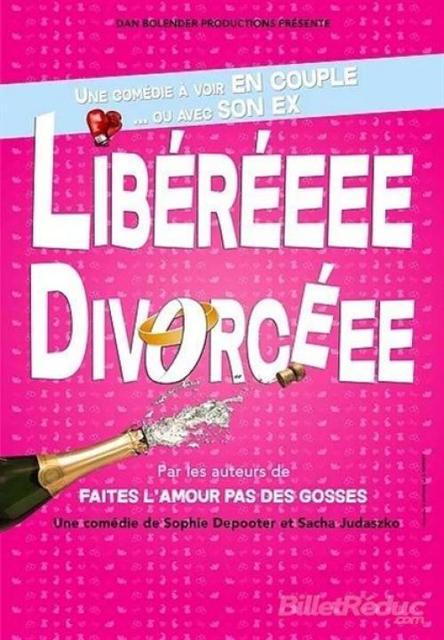 Liberéeee, Divorcéee, une comédie à voir en couple…