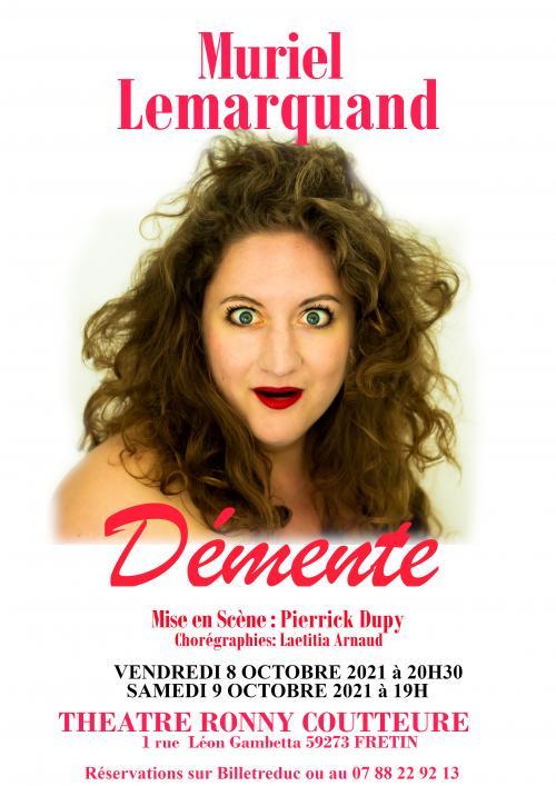 Démente, un spectacle de Muriel Lemarquand