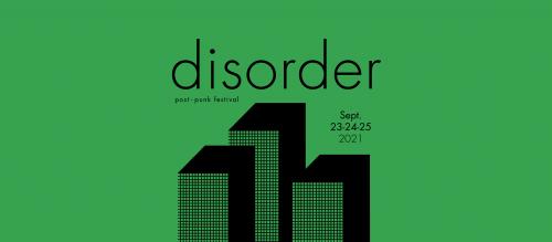 Disorder, le nouveau Post Punk Festival de Ah bon ? Productions