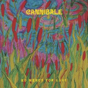 Cannibale « No Mercy For Love »